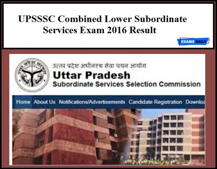 UPSSSC Combined Lower Subordinate Services Exam 2016 Result