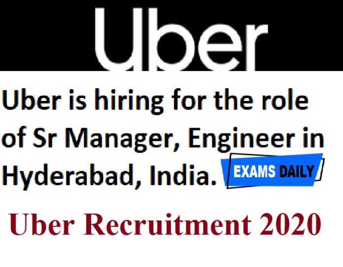 Uber Recruitment 2020 Out – Apply Online for Sr Software Engineer II Here!!!