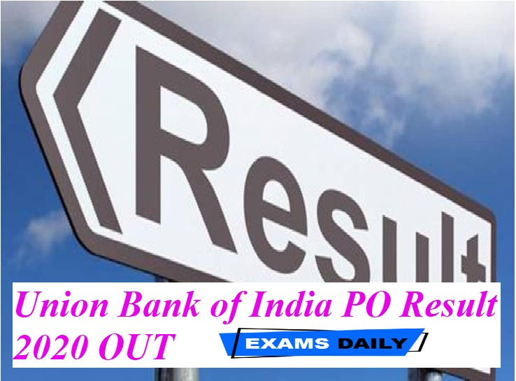 Union Bank of India PO Result 2020