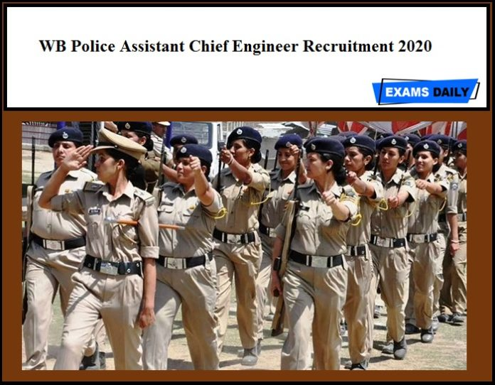 WB Police Assistant Chief Engineer Recruitment 2020
