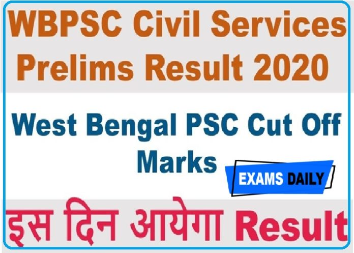 WBPSC Prelims Cut Off Marks 2020