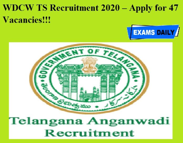 WDCW TS Recruitment 2020 OUT – Apply for 47 Vacancies!!!