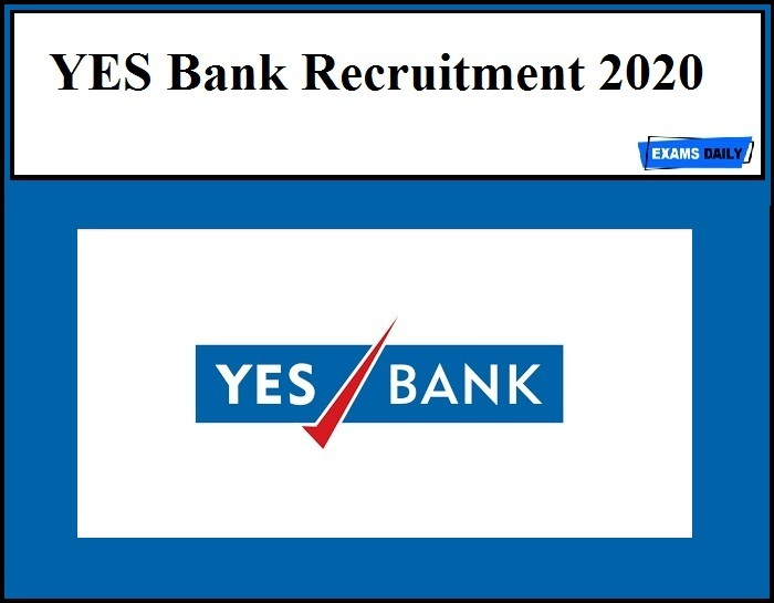 YES Bank Recruitment 2020