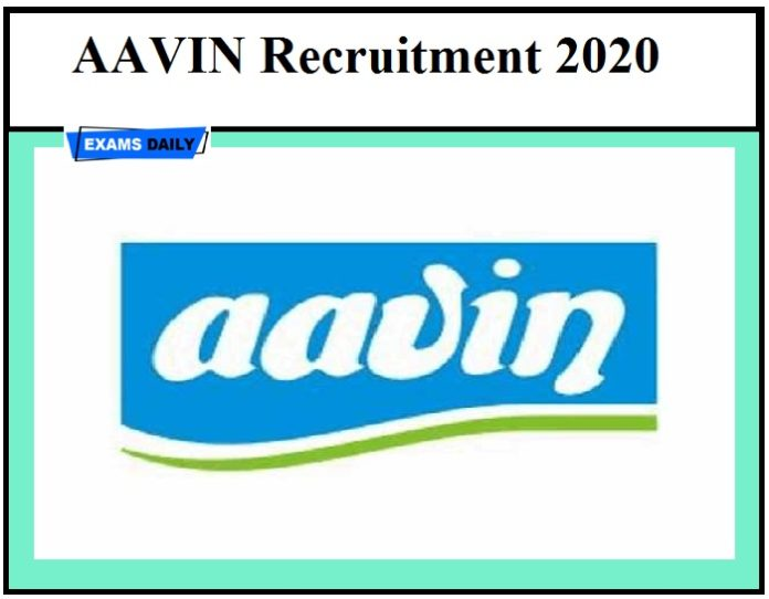 AAVIN Recruitment 2020 - Last Date to Apply & Download Application Form Here!!!