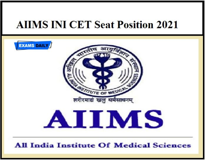AIIMS INI CET Seat Position 2021 Released – Download PG Seat Allotment PDF Here