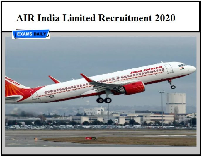 AIR India Limited Manager& Chief Manager Recruitment 2020 – Apply Download Application Form, Vacancy
