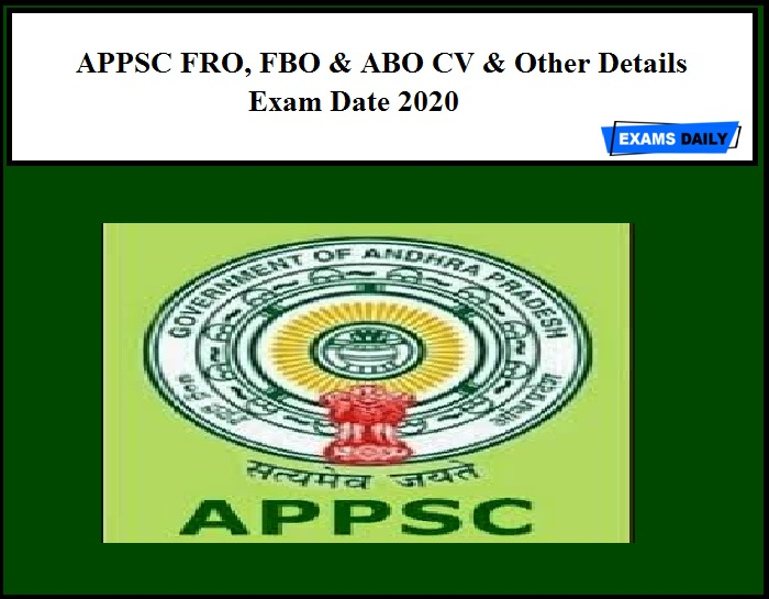 APPSC FRO, FBO & ABO CV & Other Details Exam Date 2020