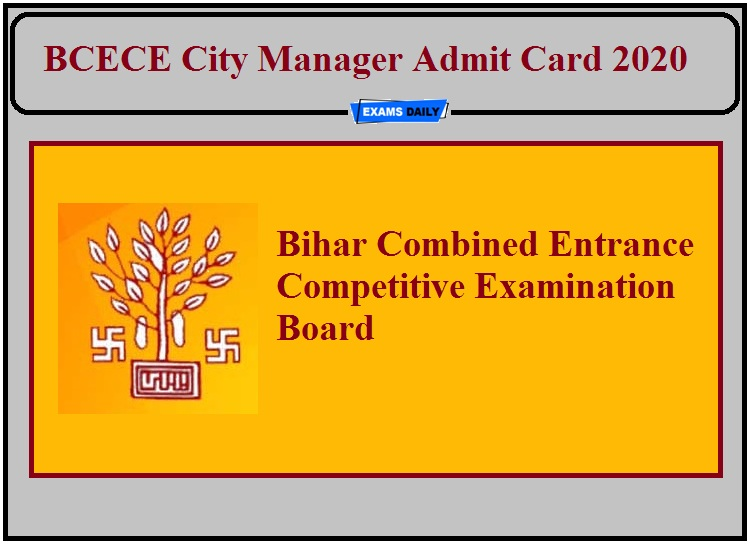 BCECE City Manager Admit Card 2020- Check Exam Date Details!!!