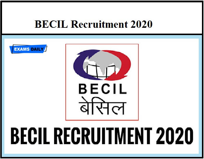 BECIL Recruitment 2020 OUT – Apply Online Download Notification Here (1)