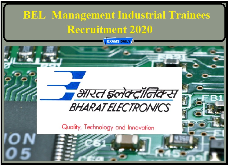 BEL Job Recruitment 2020 Out- Apply for Management Industrial Trainees!!!