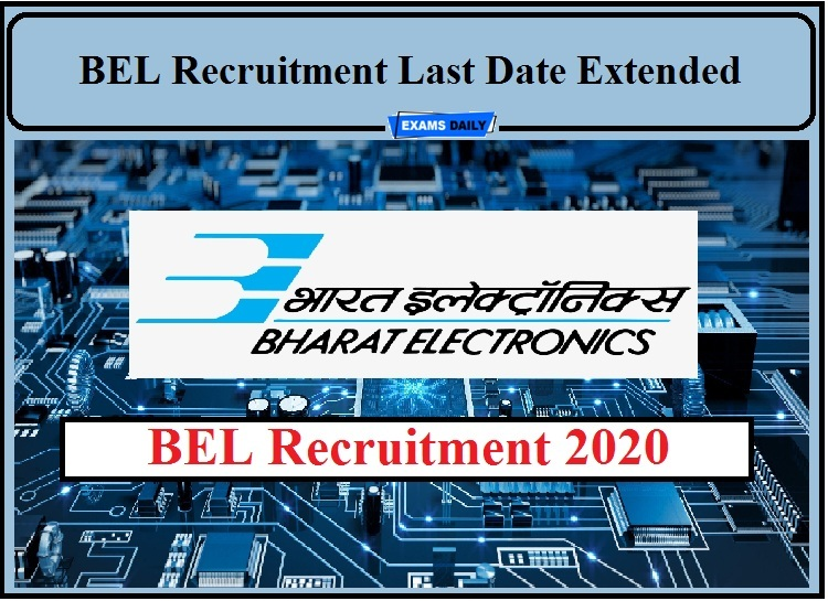 BEL Trainee Engineer Last Date Extended- Check New Dates and Other Posts!!!