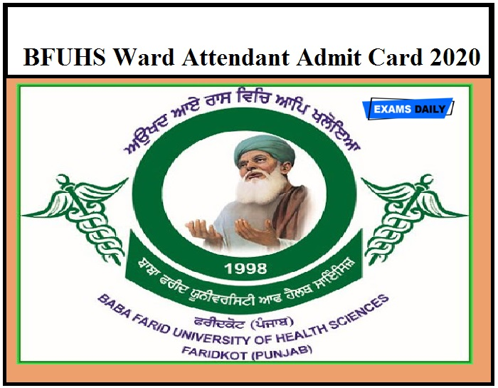 BFUHS Ward Attendant Admit Card 2020 – Download Exam Date Here