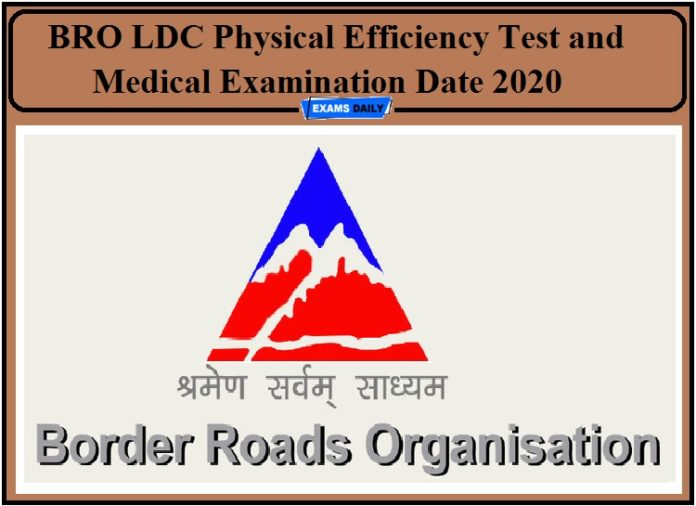 BRO Physical Test 2020- Check Physical Efficiency Test and Medical Examination Dates!!!