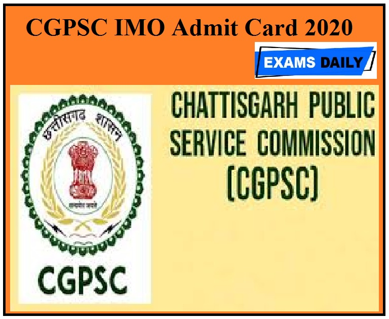 CGPSC IMO Admit Card 2020 insurance medical officer exam date