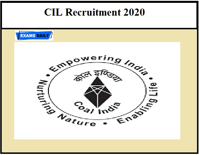 CIL Recruitment 2020 – Application Date Ends Tomorrow Check Eligibility Details Here