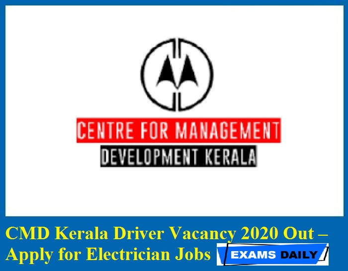 CMD Kerala Driver Vacancy 2020 Out – Apply for Electrician Jobs