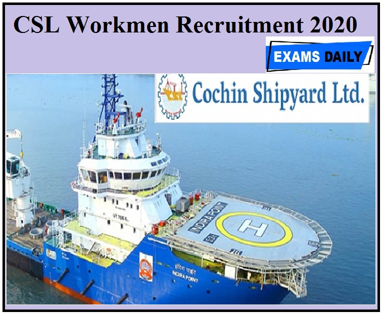 CSL Workmen Recruitment 2020 Apply For Senior Project Officers & Other Posts