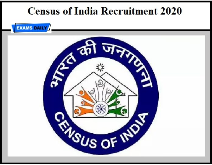 Census of India Recruitment 2020,Apply online, Vacancy,Download Notification, Application Form