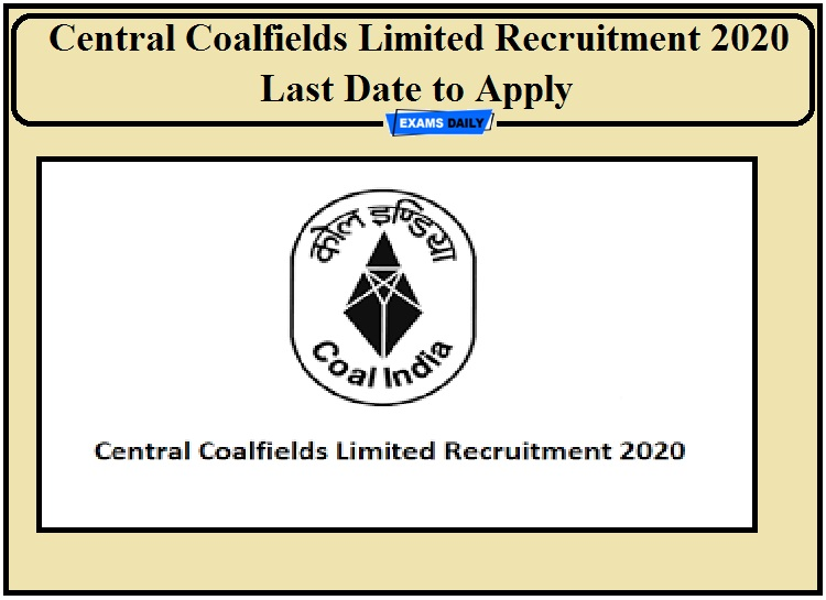 Central Coalfields Limited Recruitment 2020 Last Date to Apply- Check Details of Director (Finance) Post!!!
