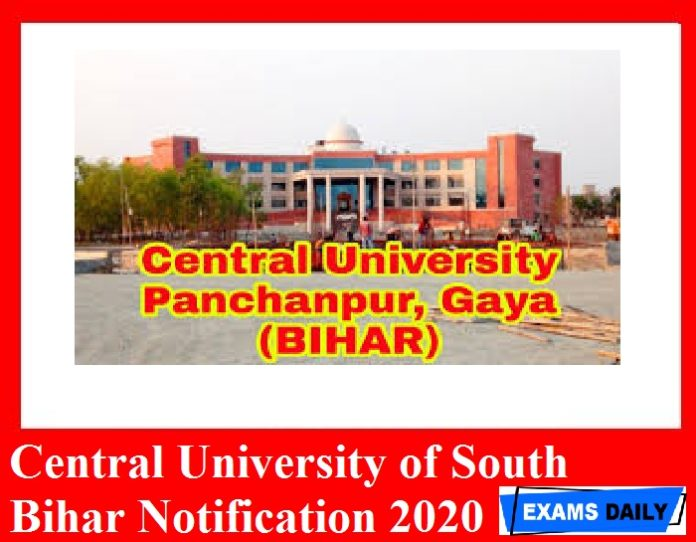 Central University of South Bihar Notification 2020 Out – Check Recruitment Details Here!!!