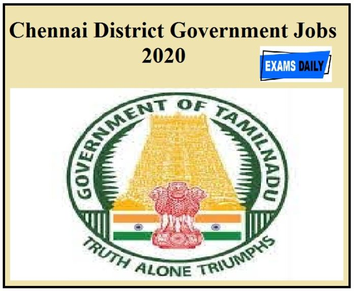 Chennai District recruitment 2020 for Chef & Cleaner vacancies