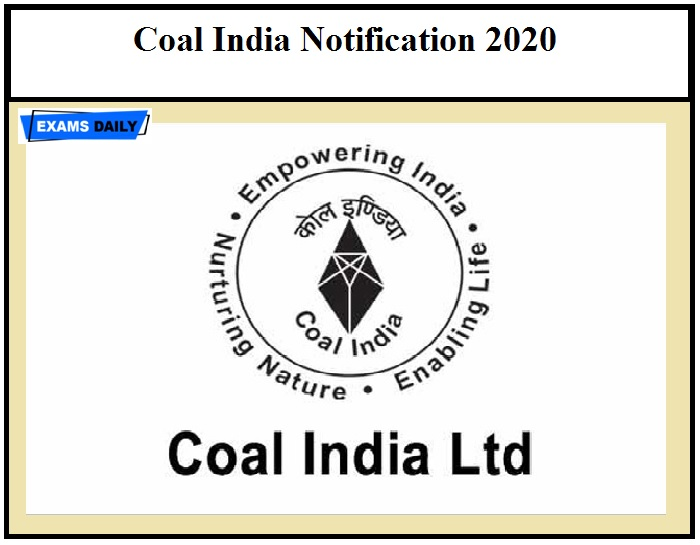 Coal India Notification 2020 – Registration Ends Tomorrow Check Admission Details Here