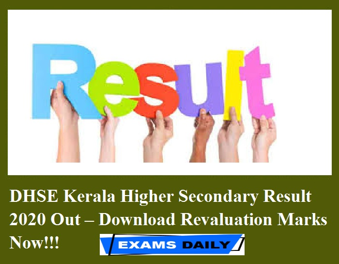DHSE Kerala Higher Secondary Result 2020 Out – Download Revaluation Marks Now!!!