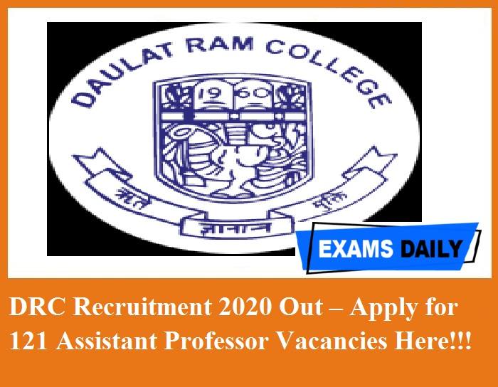 DRC Recruitment 2020 Out – Apply for 121 Assistant Professor Vacancies Here!!!