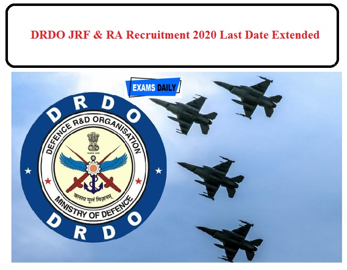 DRDO JRF Recruitment last date extended