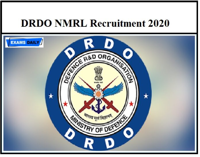 DRDO NMRL Recruitment 2020 OUT – Apply for Apprentice Vacancies