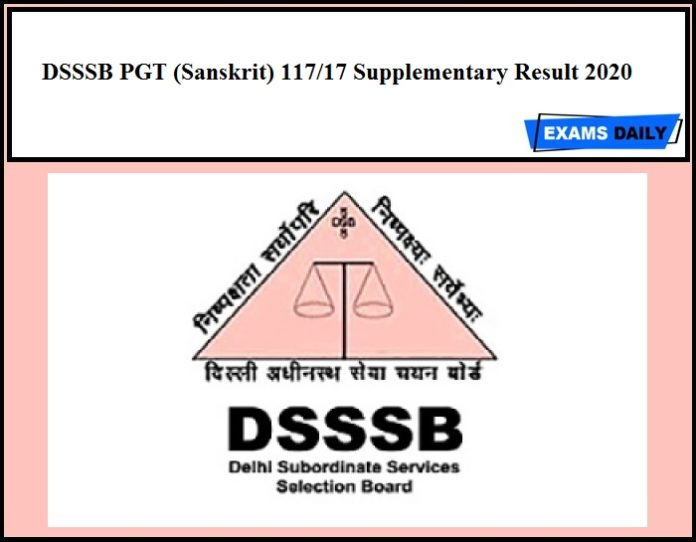 DSSSB PGT (Sanskrit) 117 17 Supplementary Result 2020