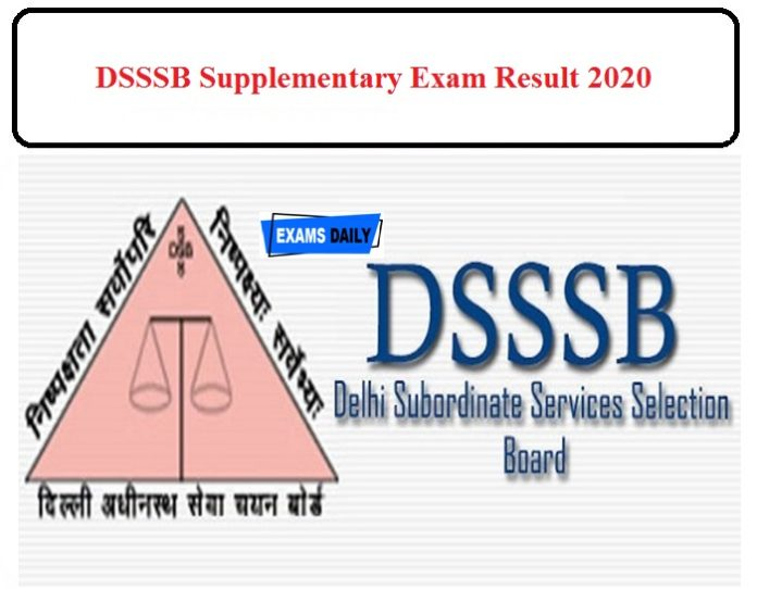 DSSSB Supplementary Result 2020 Released