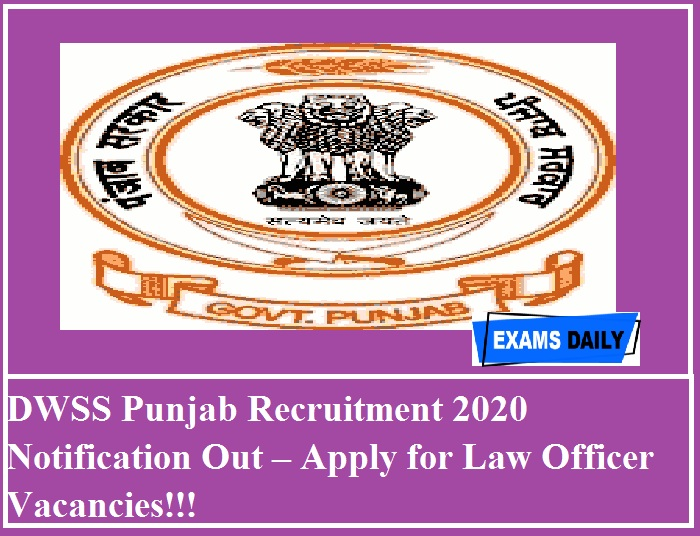 DWSS Punjab Recruitment 2020 Notification Out – Apply for Law Officer Vacancies!!!