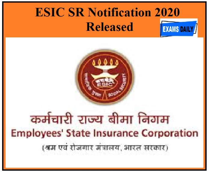 ESIC SR Notification 2020 Released