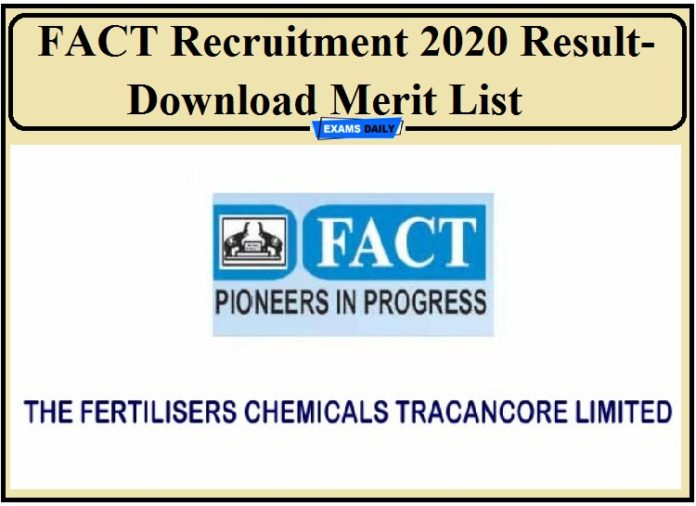 FACT Recruitment 2020 Result- Download Merit List for Assistant (Finance) and Welder!!!