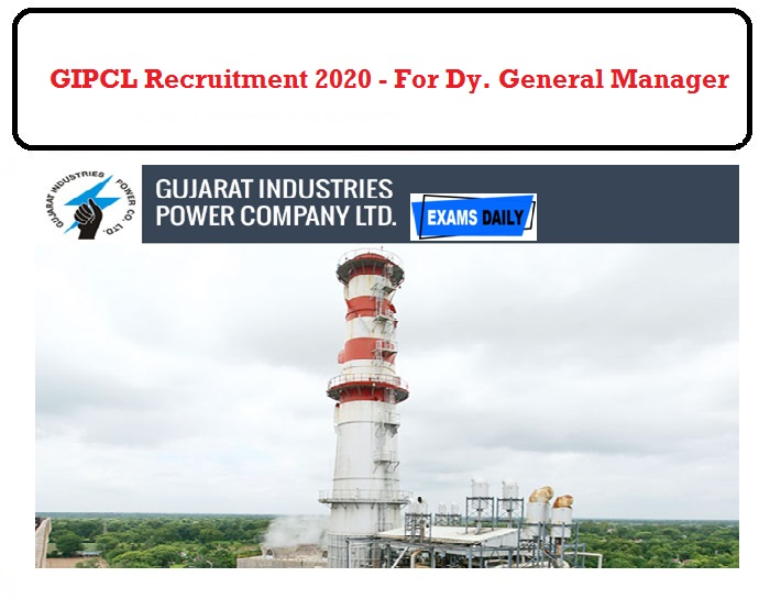 GIPCL Recruitment 2020 Released