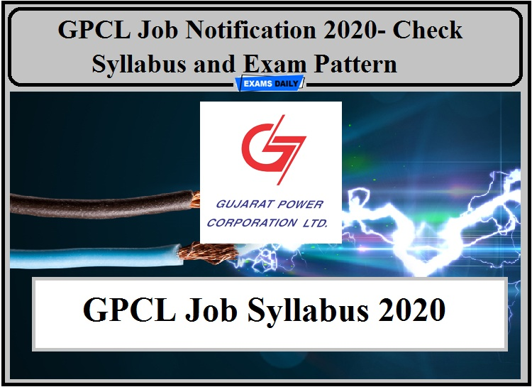 GPCL Job Notification 2020- Check Syllabus for Mining Sirdar and Other Post!!!