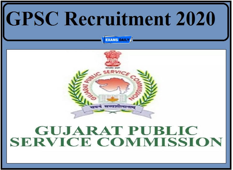 GPSC Recruitment 2020 Notification Out- Apply for 1200+ Vacancies!!!