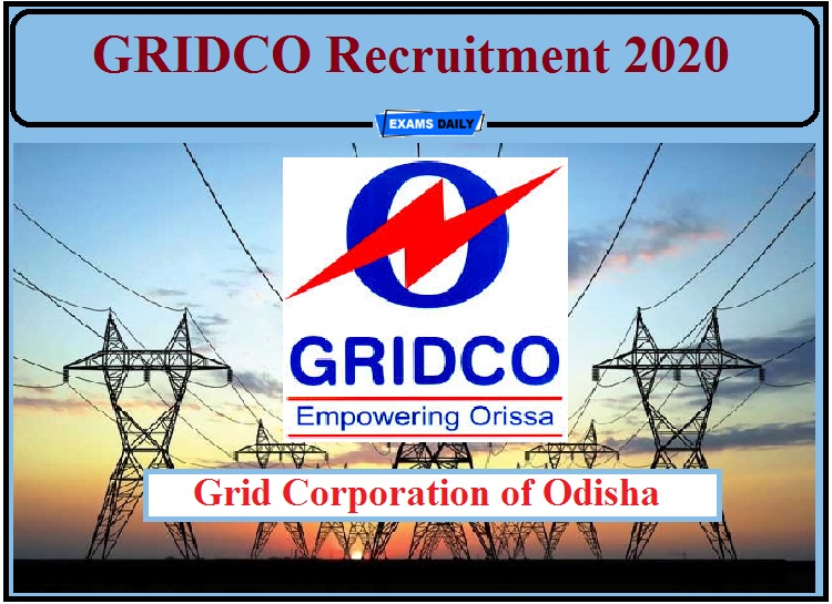 GRIDCO Recruitment 2020 Out- Apply for Head- Legal, Senior Economist Posts!!!