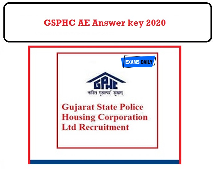 GSPHC Assistant Engineer Answer key 2020 OUT