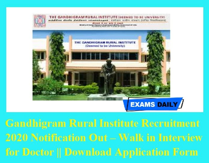 Gandhigram Rural Institute Recruitment 2020 Notification Out – Walk in Interview for Doctor Download Application Form