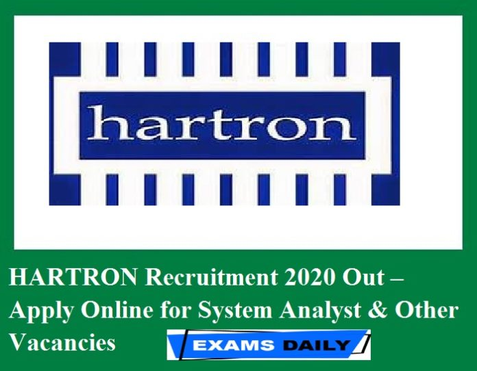 HARTRON Recruitment 2020 Out – Apply Online for System Analyst & Other Vacancies