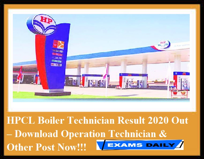 HPCL Boiler Technician Result 2020 Out – Download Operation Technician & Other Post Now!!!