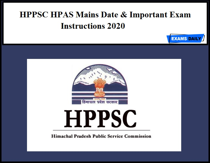 HPPSC HPAS Mains Exam Date & Important Exam Instructions 2020