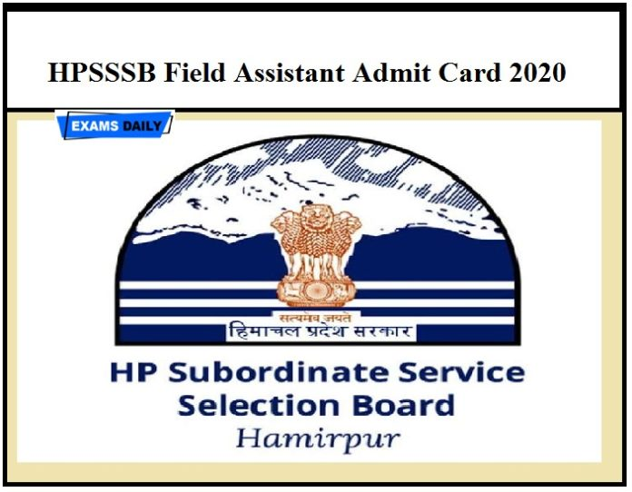 HPSSSB Field Assistant Admit Card 2020 OUT – Download HPSSC Post Code 766 Exam Date Here