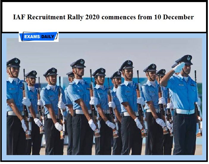 IAF Recruitment Rally 2020 commences from 10 December_ Download Press Note Here!!!