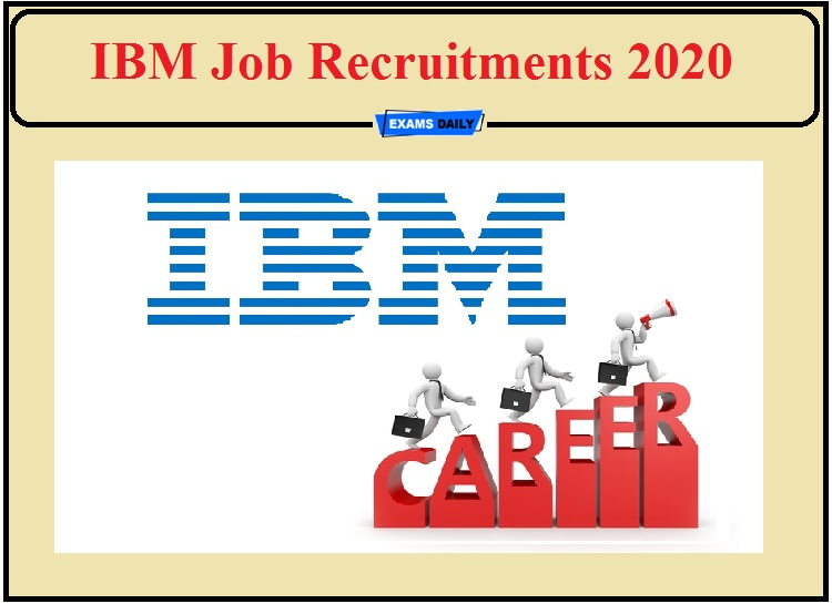 IBM Job Recruitments 2020- Apply for Application Consultant and Software Developer Posts!!!