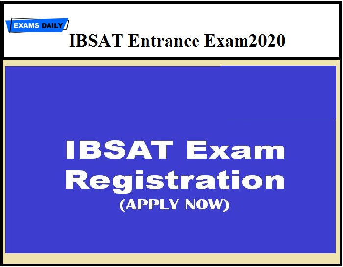 IBSAT 2020 exams to be held via Online Mode, Know How to Apply Here!!!