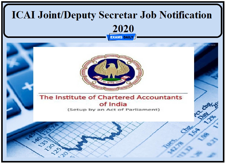 ICAI Job Notification 2020 Released- Apply for Joint Deputy Secretary Post!!!
