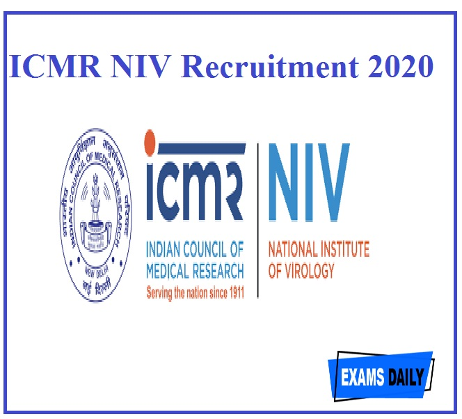 ICMR NIV Recruitment 2020 Out – Apply for Project Technical assistant & Other Vacancies!!!